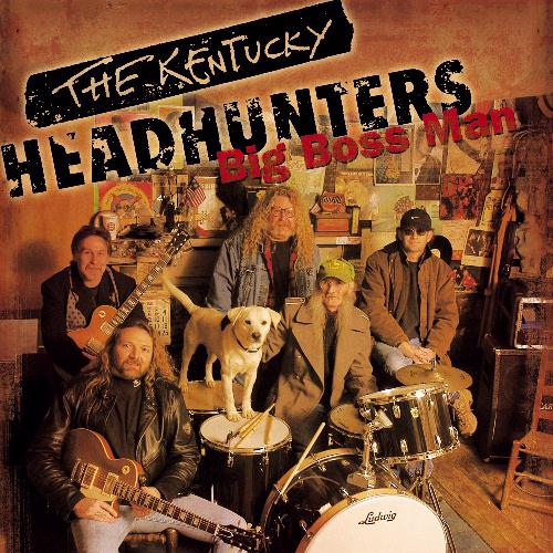 Kentucky HeadHunters - Big Boss Man